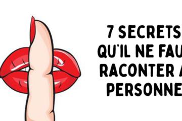 7 secrets quil ne faut raconter a personne 1200x667